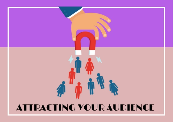 attracting your audience