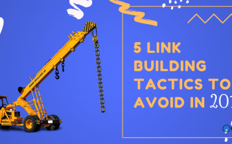 5 link building tactics to avoid in 2019