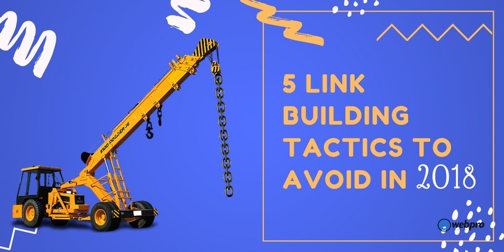 link building techniques to avoid in 2018