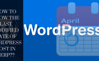 How-to-Show-the-Last-Modified-Date-of-WordPress-Post-in-SERP-1